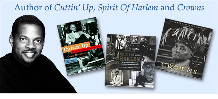 Author of Cuttin' Up, Spirit of Harlem, and Crowns